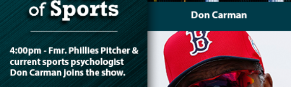 The Heart of Sports with Guests Don Carman and Luis Tiant – 4/10/20